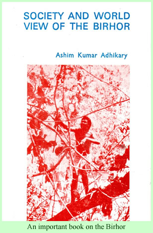 Adhikary, Society and World View of the Birhor
