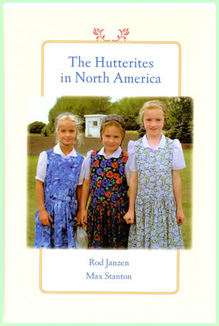 The Hutterites in North America, by Janzen and Stanton
